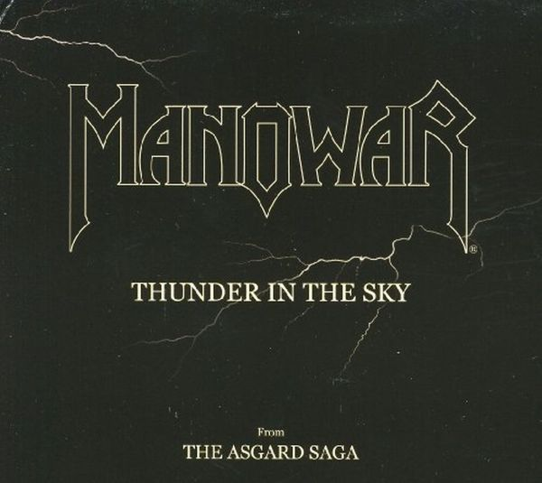 Thunder In The Sky - MANOWAR