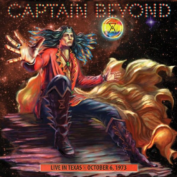 CAPTAIN BEYOND - Live In Texas-oct. 6, 1973 Record