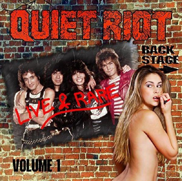 QUIET RIOT - Live & Rare Vol.1