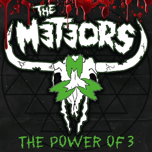 THE METEORS - THE POWER OF 3