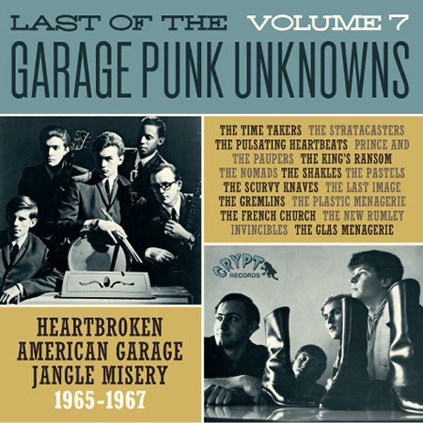 LAST OF THE GARAGE PUNK UNKNOWNS 7