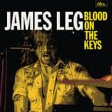 JAMES LEG - BLOOD ON THE KEYS