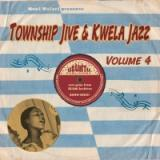 TOWNSHIP JIVE & KWELA JAZZ, VOL. 4