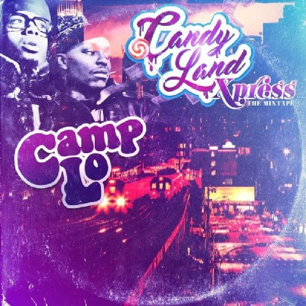 CANDY LAND XPRESS- THE MIXTAPE