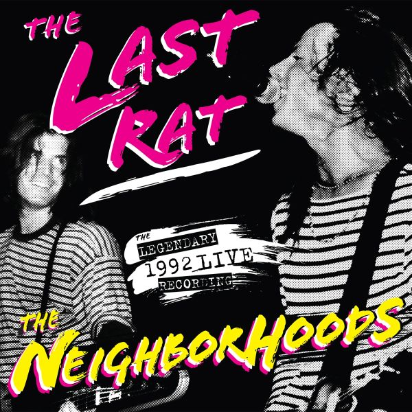 THE LAST RAT: LIVE AT THE RAT '92