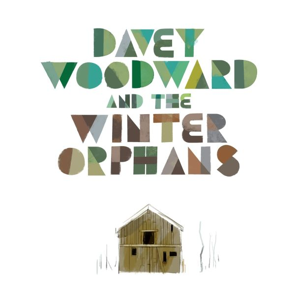 DAVEY WOODWARD AND THE WINTER ORPHANS