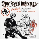 VIOLENT PACIFICATION AND MORE ROTTEN HITS 83-87