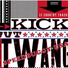 KICK OUT THE TWANG