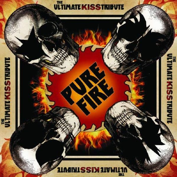 PURE FIRE- THE ULTIMATE KISS TRIBUTE