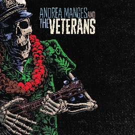 MANGES, ANDREA -AND THE VETERANS-