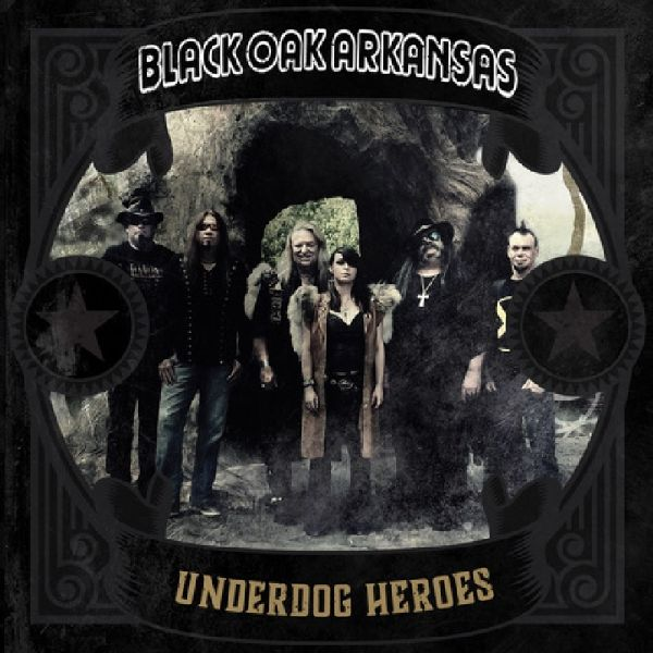 2e7d7ec5f43 Southern Rock underdogs Black Oak Arkansas return with their first  full-length album of all new recordings in more than 30 years!