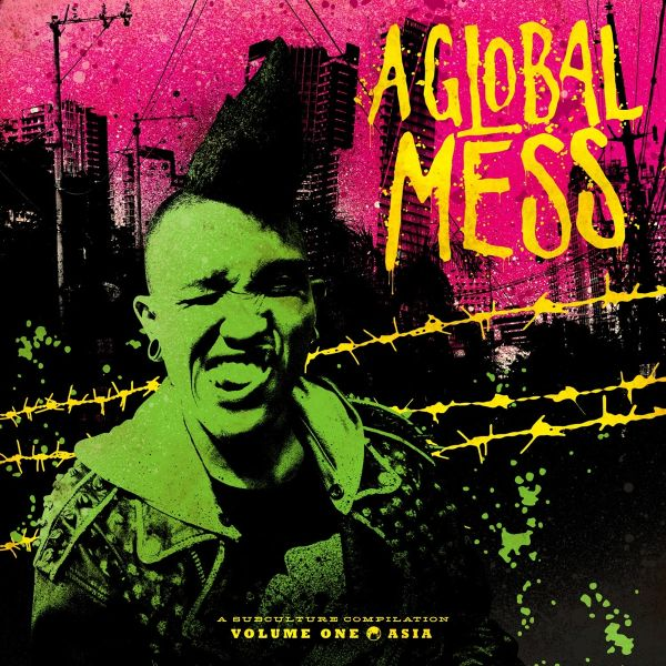 A GLOBAL MESS - 01: ASIA