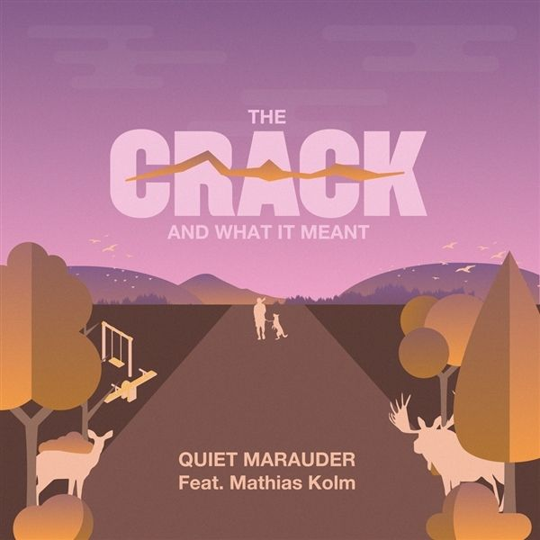 THE CRACK AND WHAT IT MEANT