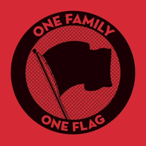 ONE FAMILY.ONE FLAG.