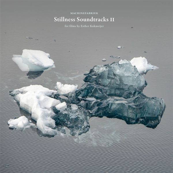 STILLNESS SOUNDTRACKS II