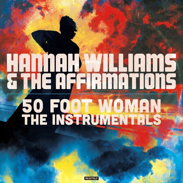 50 FOOT WOMAN (THE INSTRUMENTALS)