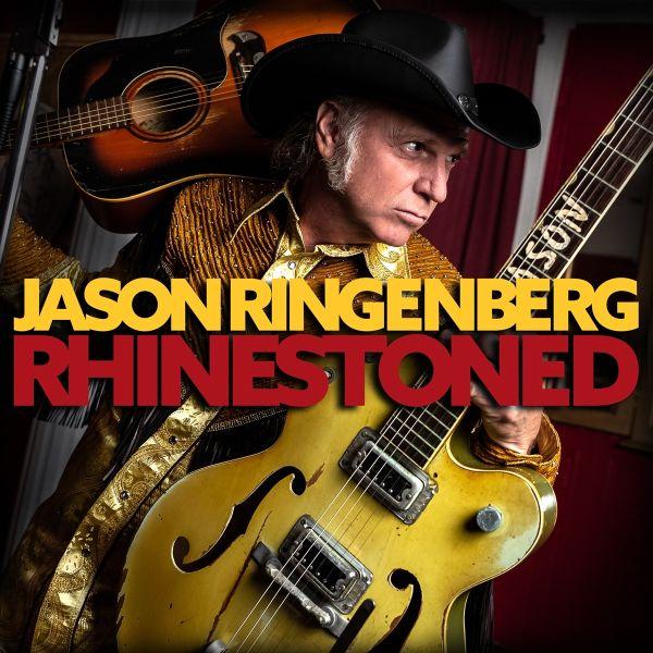 JASON RINGENBERG - RHINESTONED